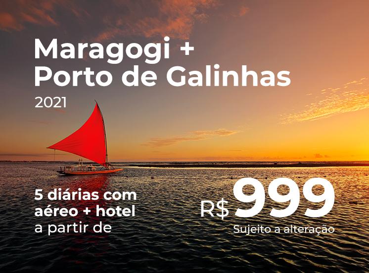 Pacote Maragogi + Porto de Galinhas (2021) - R$999