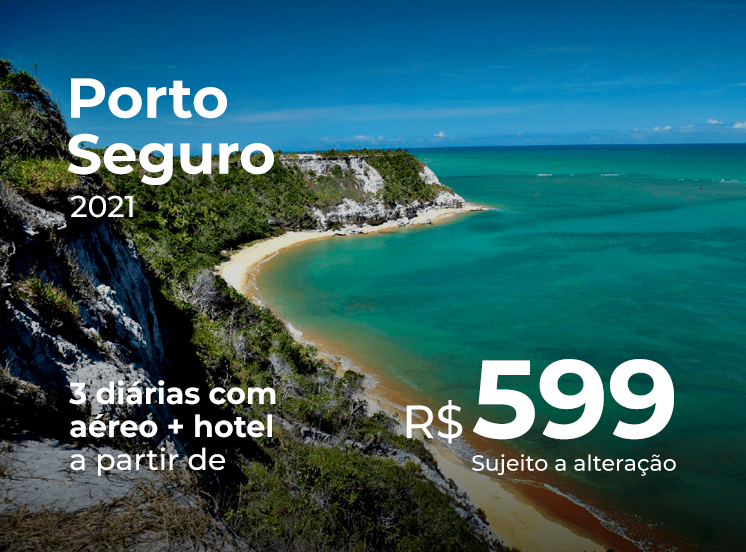 Pacote Porto Seguro - R$599