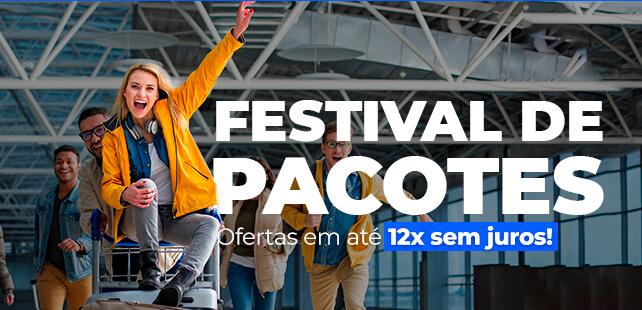 Festival de pacotes em até 12x sem juros!