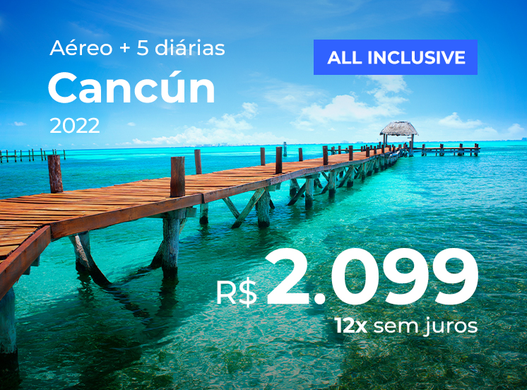 Pacote Cancún All Inclusive  - R$2099