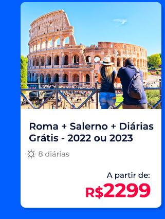 Pacote Roma + Costa Amalfitana (Salerno) com Diárias Grátis - R$2299