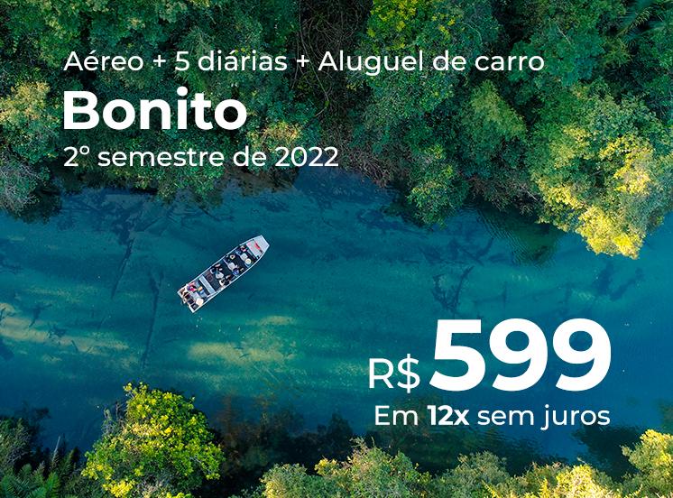Pacote Bonito + Aluguel de Carro GRÁTIS - R$599