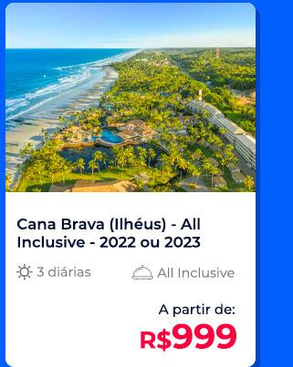 Pacote Ilhéus (Cana Brava) All Inclusive - R$999