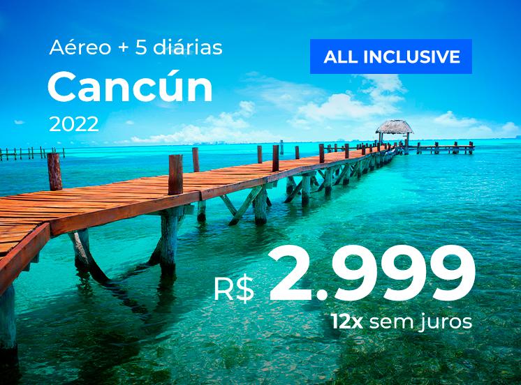 Cancún All Inclusive - R$2999