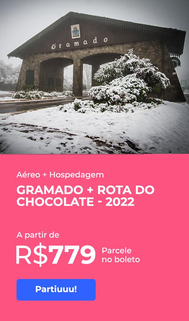 Gramado + Rota do Chocolate 2º Semestre 2022