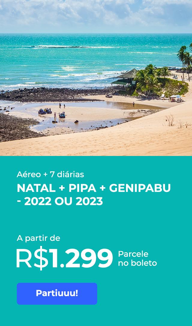 Natal + Pipa + Genipabu - 2022 e 2023