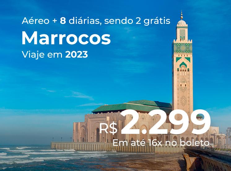 Marrocos (Marrakech + Casablanca) com Diárias Grátis - 2023