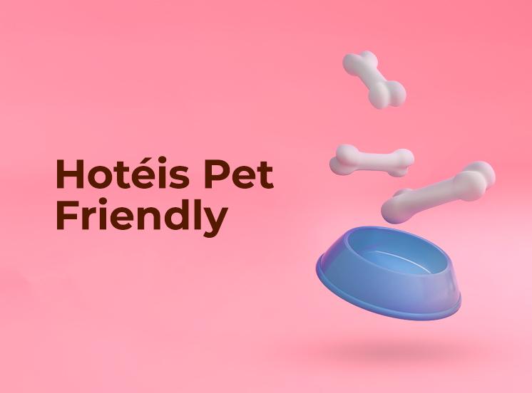 Hotéis - Pet Friendly